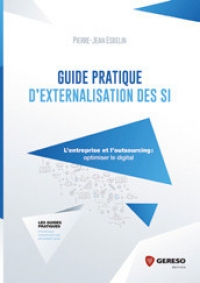 Outsourcing : Guide pratique d'externalisation des SI, L'entreprise et l'outsourcing : optimiser le digital