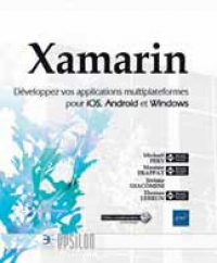 APPLICATIONS - Xamarin, Développez vos applications multiplateformes pour iOS, Android et Windows