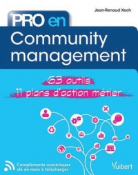 Web : Pro en Community management 63 outils, 11 plans d'action métier